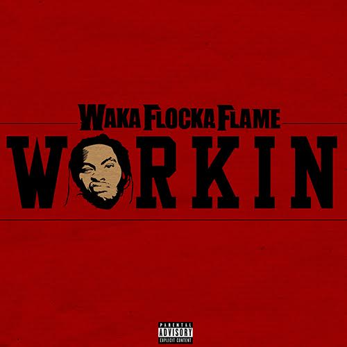 waka-flocka-workin